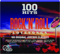 ROCK 'N' ROLL LOVE SONGS: 100 Hits