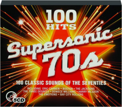SUPERSONIC '70S: 100 Hits