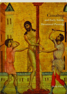 CIMABUE AND EARLY ITALIAN DEVOTIONAL PAINTING