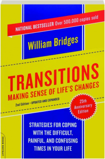 TRANSITIONS: Making Sense of Life's Changes, 25th Anniversary Edition