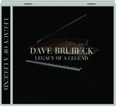 DAVE BRUBECK: Legacy of a Legend