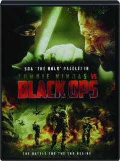 ZOMBIE NINJAS VS. BLACK OPS