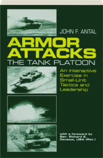 ARMOR ATTACKS--THE TANK PLATOON: An Interactive Exercise in Small-Unit Tactics and Leadership