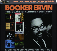 BOOKER ERVIN: The Classic Albums 1960-1964