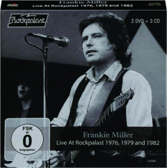 FRANKIE MILLER: Live at Rockpalast 1976, 1979 and 1982