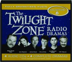 <I>THE TWILIGHT ZONE</I> RADIO DRAMAS, COLLECTION 6