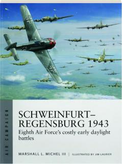 SCHWEINFURT-REGENSBURG 1943: Air Campaign 14
