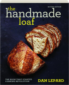 THE HANDMADE LOAF, REVISED EDITION