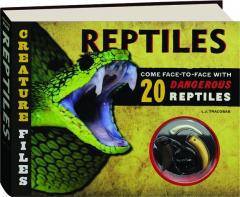 REPTILES: Creature Files