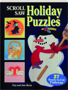 SCROLL SAW HOLIDAY PUZZLES: 27 Ready-to-Cut Patterns