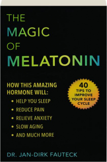 THE MAGIC OF MELATONIN