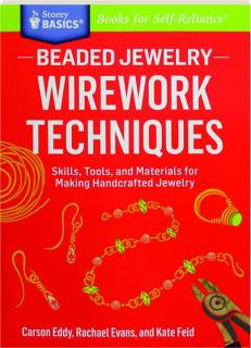 BEADED JEWELRY WIREWORK TECHNIQUES