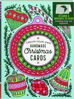 CREATE-YOUR-OWN HANDMADE CHRISTMAS CARDS