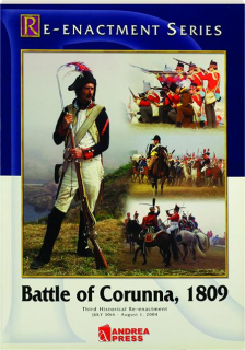 BATTLE OF CORUNNA, 1809: Re-enactment Series