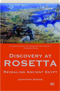 DISCOVERY AT ROSETTA: Revealing Ancient Egypt