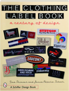 THE CLOTHING LABEL BOOK: A Century of Design