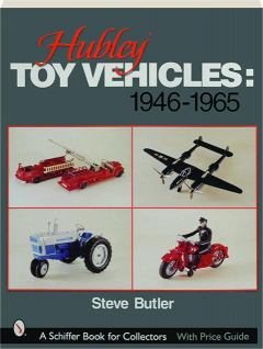 HUBLEY TOY VEHICLES, 1946-1965