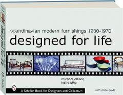 SCANDINAVIAN MODERN FURNISHINGS 1930-1970: Designed for Life