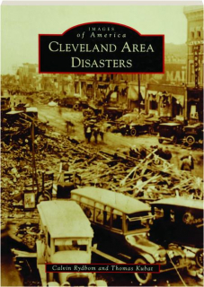 CLEVELAND AREA DISASTERS: Images of America