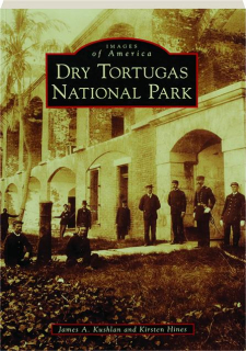 DRY TORTUGAS NATIONAL PARK: Images of America