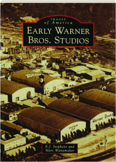 EARLY WARNER BROS. STUDIOS: Images of America