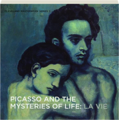 PICASSO AND THE MYSTERIES OF LIFE