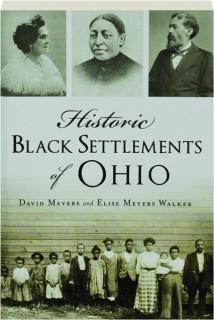 HISTORIC BLACK SETTLEMENTS OF OHIO