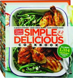 <I>TASTE OF HOME</I> SIMPLE & DELICIOUS COOKBOOK