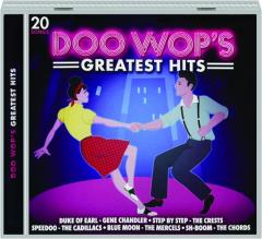 DOO WOP'S GREATEST HITS: 20 Songs