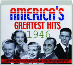 AMERICA'S GREATEST HITS 1946