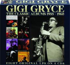 GIGI GRYCE: The Classic Albums 1955-1960
