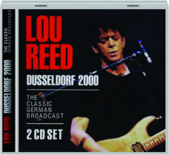 LOU REED: Dusseldorf 2000