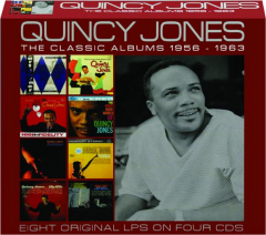 QUINCY JONES: The Classic Albums 1956-1963