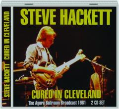 STEVE HACKETT: Cured in Cleveland