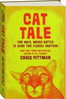 CAT TALE: The Wild, Weird Battle to Save the Florida Panther