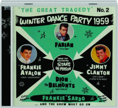 THE GREAT TRAGEDY, NO. 2: Winter Dance Party 1959