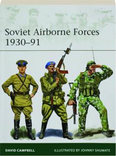 SOVIET AIRBORNE FORCES 1930-91: Elite 231