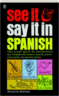 SEE IT & SAY IT IN SPANISH