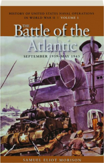 THE BATTLE OF THE ATLANTIC, SEPTEMBER 1939-MAY 1943