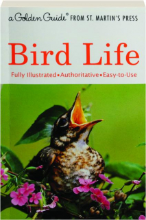 BIRD LIFE: A Golden Guide