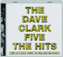 THE DAVE CLARK FIVE: The Hits