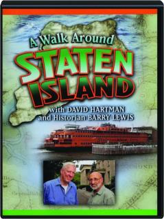 A WALK AROUND STATEN ISLAND