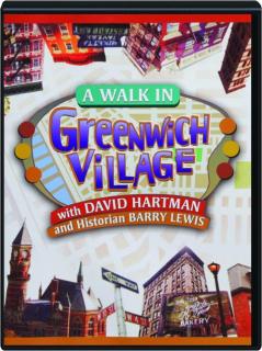A WALK IN GREENWICH VILLAGE