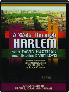 A WALK THROUGH HARLEM