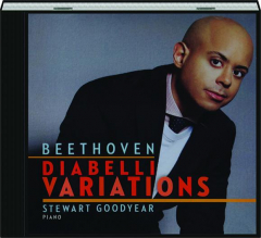 STEWART GOODYEAR--BEETHOVEN: Diabelli Variations