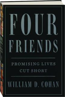 FOUR FRIENDS: Promising Lives Cut Short
