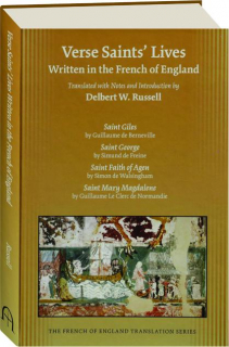 VERSE SAINTS' LIVES WRITTEN IN THE FRENCH OF ENGLAND