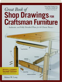 GREAT BOOK OF SHOP DRAWINGS FOR CRAFTSMAN FURNITURE, REVISED SECOND EDITION