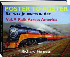 RAILWAY JOURNEYS IN ART, VOL. 9: Rails Across America
