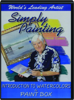INTRODUCTION TO WATERCOLORS & PAINT BOX: Simply Painting